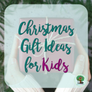 Holiday Gifts for Kids